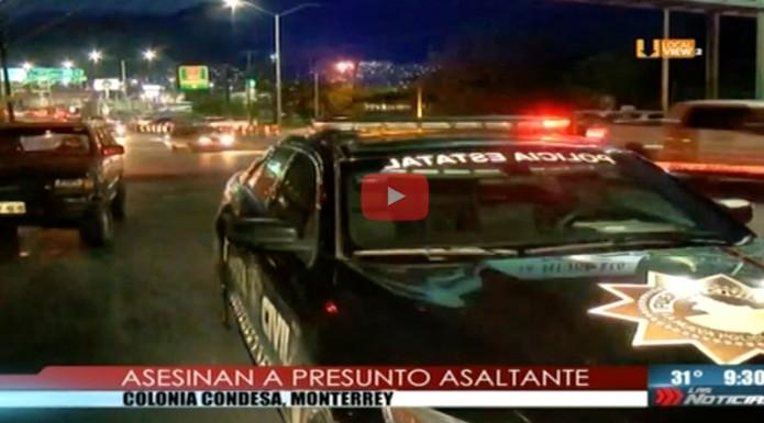 Persecución y balacera al sur de Monterrey. Muere un presunto asaltante