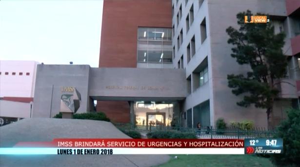 Clínicas y hospitales del IMSS brindarán servicios de urgencias este 1 de Enero.