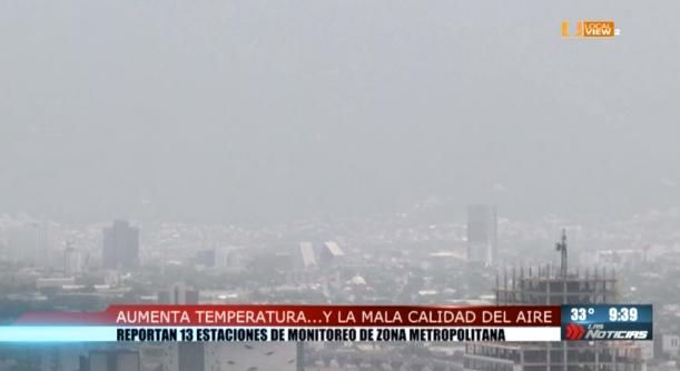Aumentan la temperatura y la mala calidad del aire en la zona metropolitana de Monterrey
