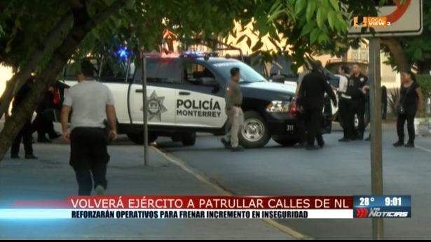Regresa el Ejército a patrullar las calles en Nuevo León. Definitivamente alguien no hizo bien su trabajo